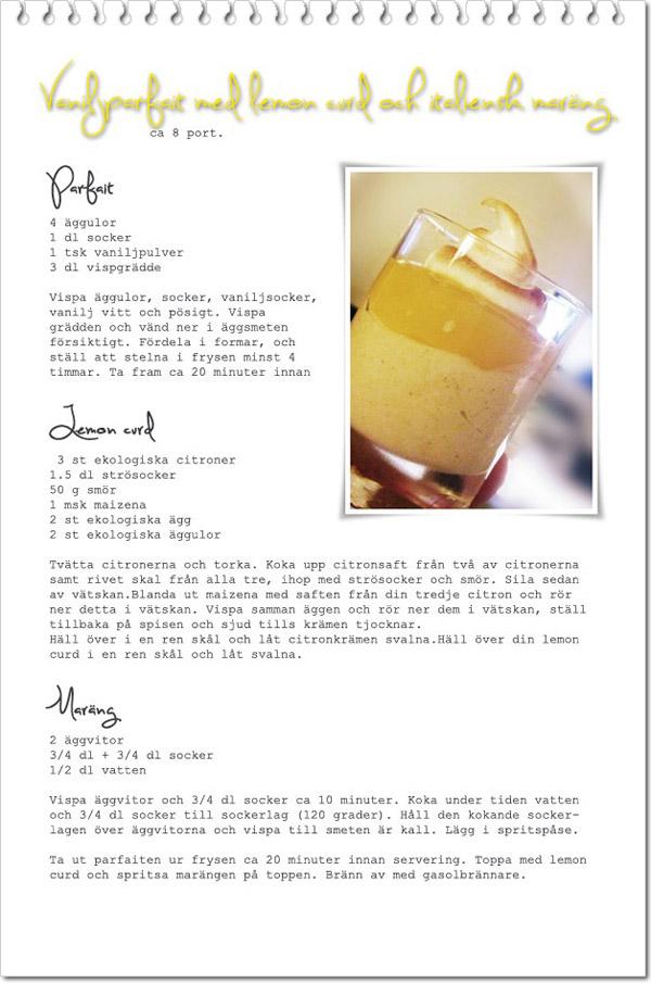 Vaniljparfait m lemon curd o maräng